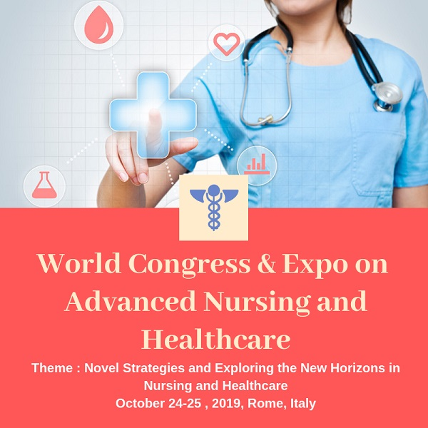 Nursing Congress 2019- World Congress & Expo on Advanced Nursing and Healthcare
